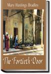 The Fortieth Door   Mary Hastings Bradley