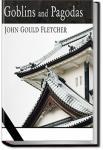 Goblins and Pagodas | John Gould Fletcher