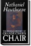 Grandfather's Chair | Nathaniel Hawthorne