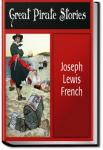 Great Pirate Stories | Joseph Lewis French