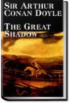 The Great Shadow  | Sir Arthur Conan Doyle