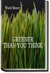 Greener Than You Think | Ward Moore
