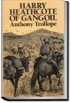 Harry Heathcote of Gangoil | Anthony Trollope
