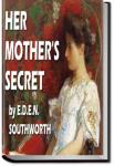 Her Mother's Secret | E.D.E.N. Southworth