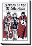 Heroes of the Middle Ages | Eva March Tappan