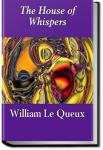 The House of Whispers | William Le Queux