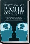 How to Analyze People on Sight | Elsie Lincoln Benedict & Ralph Pain Benedict