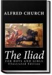 The Iliad For Boys and Girls   Alfred John Church