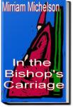 In the Bishop's Carriage | Miriam Michelson