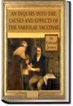An Inquiry into the Causes and Effects of the Variole Vaccine | Edward Jenner