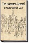 The Inspector-General   Nikolai Vasilevich Gogol