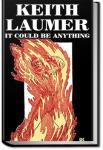 It Could Be Anything   Keith Laumer
