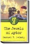 The Jewels of Aptor | Samuel R. Delany