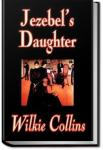 Jezebel's Daughter | Wilkie Collins