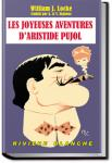 The Joyous Adventures of Aristide Pujol | William John Locke