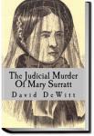 The Judicial Murder of Mary E. Surratt | David Miller DeWitt