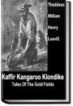 Kaffir, Kangaroo, Klondike | Thaddeus William Henry Leavitt