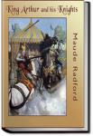 King Arthur and His Knights   Maude L. Radford