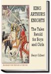 King Arthur's Knights | Henry Gilbert