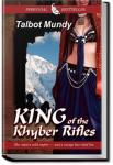 King of the Khyber Rifles | Talbot Mundy