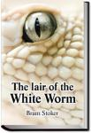 Lair of the White Worm | Bram Stoker