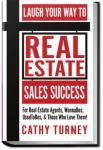 Laugh Your Way to Real Estate Sales Success | Cathy Turney