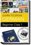 German - Beginner - Class 1 | Learn to Speak