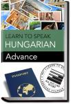 Hungarian - Advance | Learn to Speak