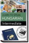Hungarian - Intermediate | Learn to Speak