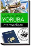 Yoruba - Intermediate | Learn to Speak