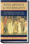 The Legends of King Arthur and His Knights   Sir Thomas Malory