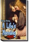 A Life's Morning   George Gissing
