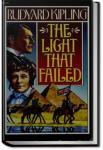 The Light That Failed | Rudyard Kipling