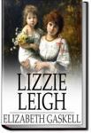 Lizzie Leigh | Elizabeth Cleghorn Gaskell