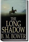 The Long Shadow | B. M. Bower