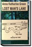 Lost Man's Lane | Anna Katharine Green