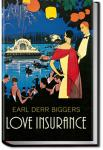 Love Insurance | Earl Derr Biggers