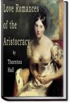 Love Romances of the Aristocracy | Thornton Hall