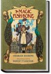 The Magic Fishbone | Charles Dickens