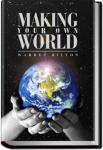 Making Your Own World | Warren Hilton