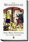 The Man Upstairs and Other Stories | P. G. Wodehouse
