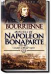 Memoirs of Napoleon Bonaparte | Louis Antoine Fauvelet de Bourrienne