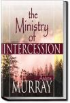 The Ministry of Intercession | Andrew Murray