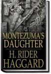Montezuma's Daughter | Henry Rider Haggard