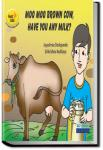 Moo Moo Brown Cow Have you Any Milk | Pratham Books