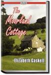 The Moorland Cottage | Elizabeth Cleghorn Gaskell