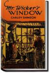 Mr. Wicker's Window | Carley Dawson