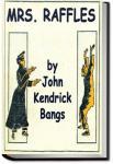 Mrs. Raffles | John Kendrick Bangs
