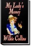My Lady's Money | Wilkie Collins