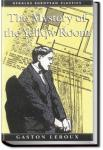 The Mystery of the Yellow Room | Gaston Leroux